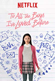 To All the Boys I've Loved Before: a Movie Review