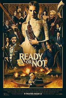 Ready or Not, released August 21, 2019, has grossed $27.7 million in the United States and $41.1 million worldwide, as of September 15, 2019 (Wikipedia).