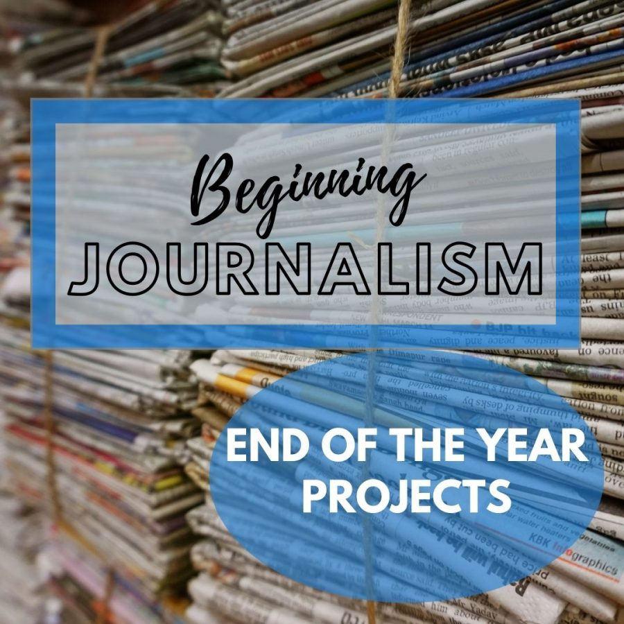 Beginning+Journalism+Projects